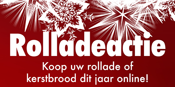 Rolladeactie - koop uw rollade of kerstbrood dit jaar online!